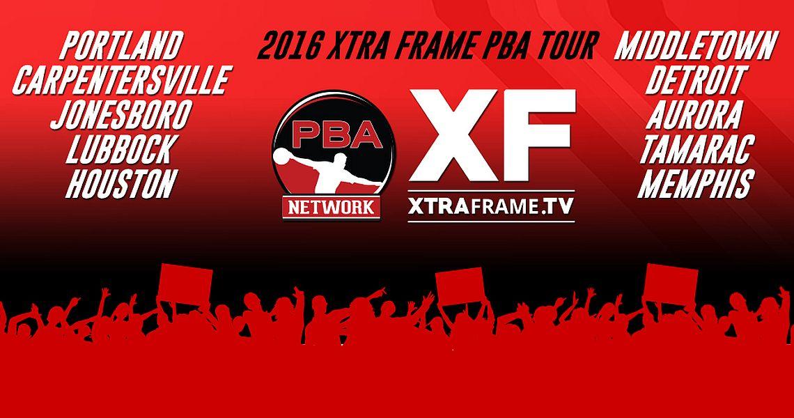 PBA announces expanded 10-event Xtra Frame PBA Tour Schedule