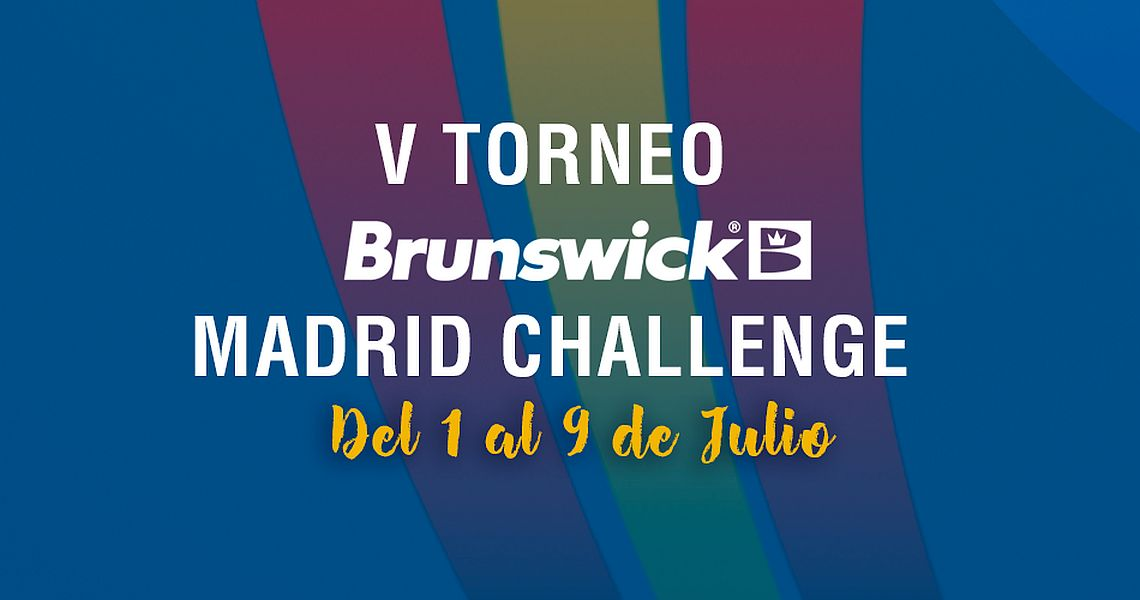 V Brunswick Madrid Challenge – Tournament Preview